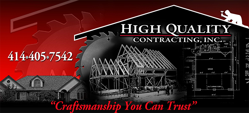 Wisconsin New Home Construction Contractor & Remodeling, High Quality Contracting, Inc.